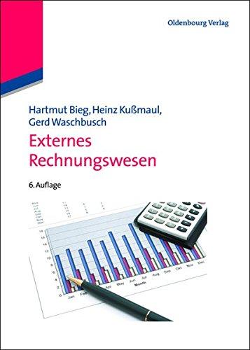 Externes Rechnungswesen (Lehr- und Handbücher der Betriebswirtschaftslehre)