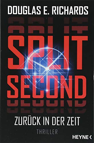 Split Second - Zurück in der Zeit: Roman
