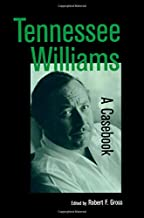 Tennessee Williams: A Casebook
