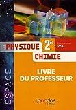 Physique-Chimie 2de Espace - Livre du professeur