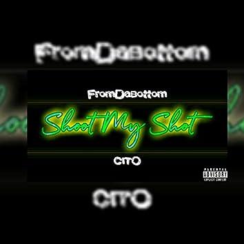Shoot My Shot (feat. Cito)