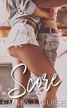 Score (Flawed Love Book 1) by [Emma Louise]