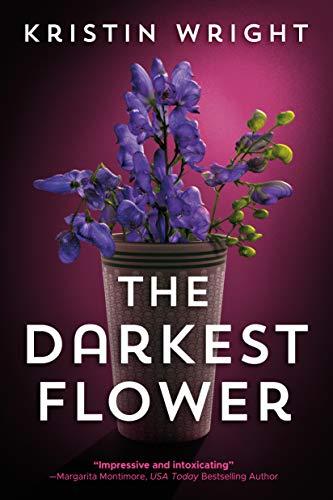 The Darkest Flower (Allison Barton Book 1) by [Kristin Wright]