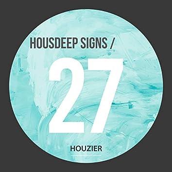 Housdeep Signs - Vol.27