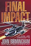 Final Impact (The Axis of Time Trilogy, Book 3) Publisher: Del Rey