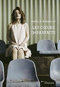 Les coeurs imparfaits par Gaëlle Pingault