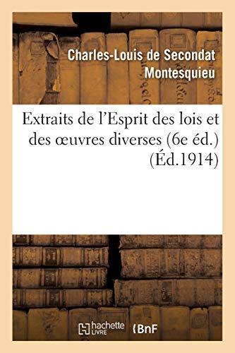 Montesquieu, B: Extraits de l'Esprit Des Lois Et Des Oe (Sciences Sociales)
