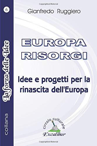 EUROPA RISORGI: Idee e progetti per l'Alternativa Sociale al Sistema
