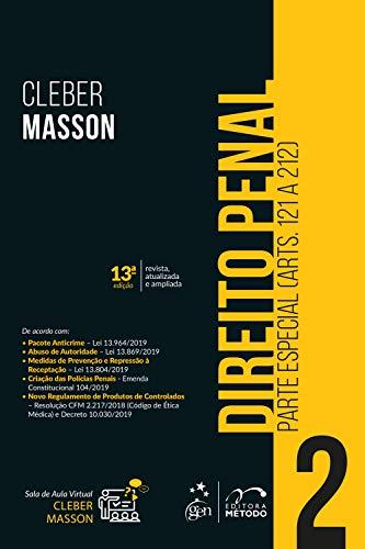 Direito Penal - Parte Especial (Arts. 121 a 212) - Vol. 2: Volume 2