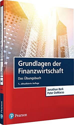 Grundlagen der Finanzwirtschaft: Das Übungsbuch (Pearson Studium - Economic BWL)