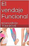 El vendaje Funcional: tercera edición...