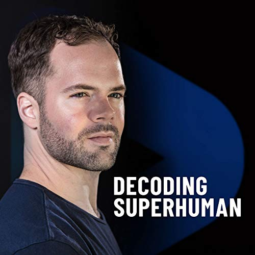 Decoding Superhuman Podcast By Boomer Anderson cover art