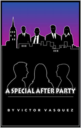 A Special After Party: 2nd Edition (English Edition)
