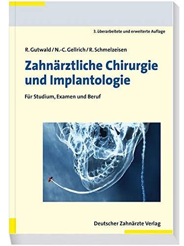 Zahnärztliche Chirurgie und Implantologie: Für Studium, Examen und Beruf