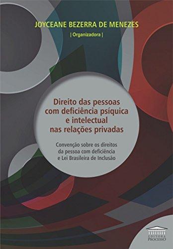 Direito das Pessoas com Deficiência Psíquica e Intelectual nas Relações Privadas