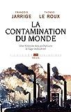 La Contamination du monde -...