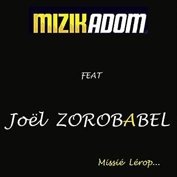 Missié lérop (feat. Joel Zorobabel)