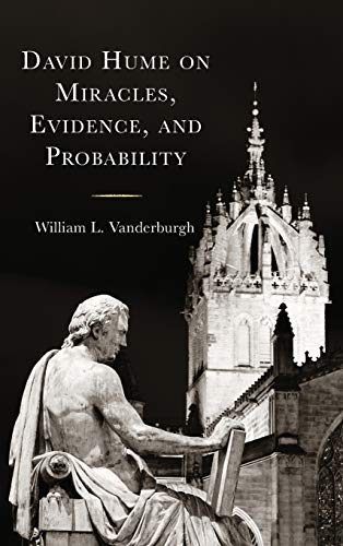 David Hume on Miracles, Evidence, and Probability