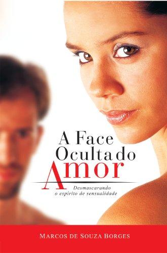 A Face Oculta do Amor: Desmascarando o Espírito de Sensualidade