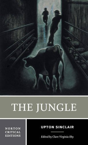 The Jungle (First Edition) (Norton Critical Editions)