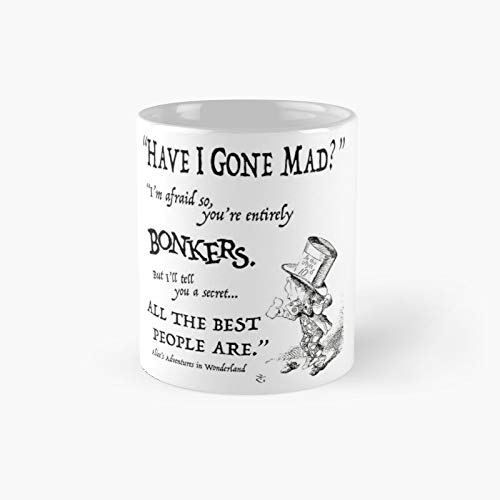 Alice In W.onderland Quote Classic Mug Birth-day Holi-day Gift Drink Home Kitchen