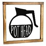 MAINEVENT Pot Head Sign - Funny Kitchen Sign - Modern Farmhouse Kitchen Decor, Kitchen Wall Decor,...