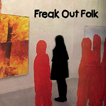 Freak out Folk