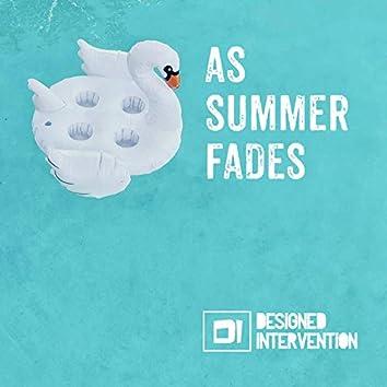 As Summer Fades