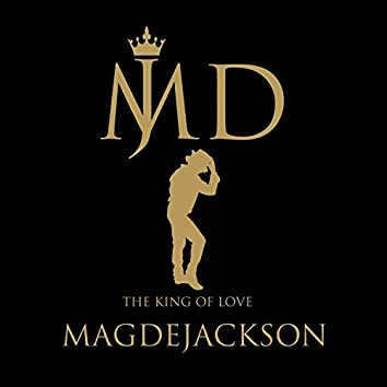 Magdejackson King of Love