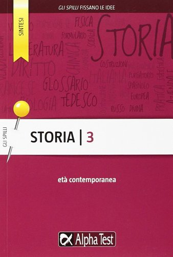 Storia. Età contemporanea (Vol. 3)