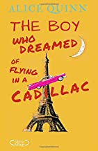 The boy who dreamed of flying in a Cadillac: A feel good mystery novel