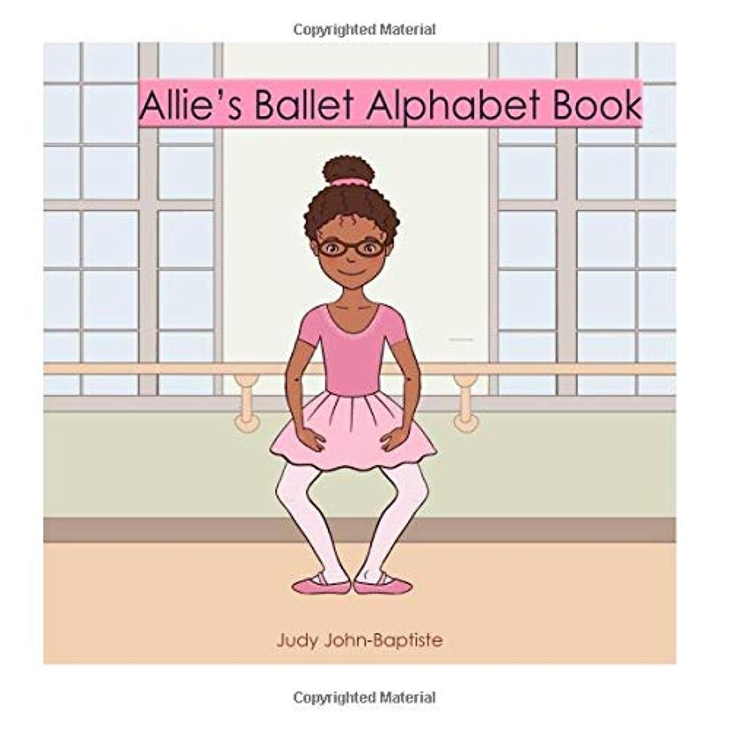 リサイクルする武装解除廃棄Allie's Ballet Alphabet Book (ballet dictionary for kids with pictures)
