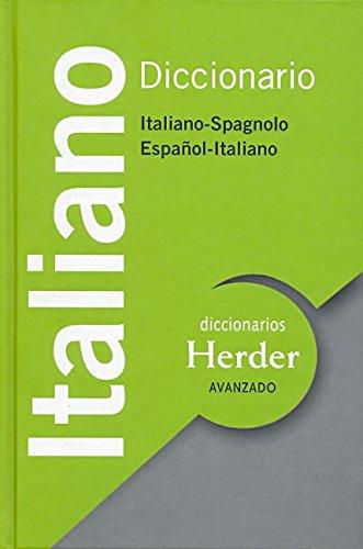 Diccionario avanzado italiano : italiano-spagnolo, español-italiano (Diccionarios Herder)