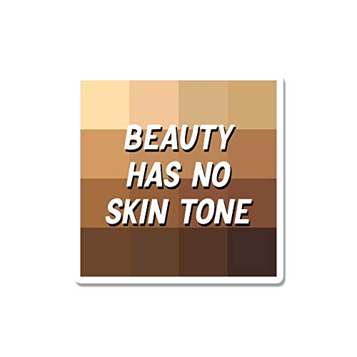 Bargain Max Decals Beauty Has No Skin Tone Window Laptop Car Sticker 4' Wide