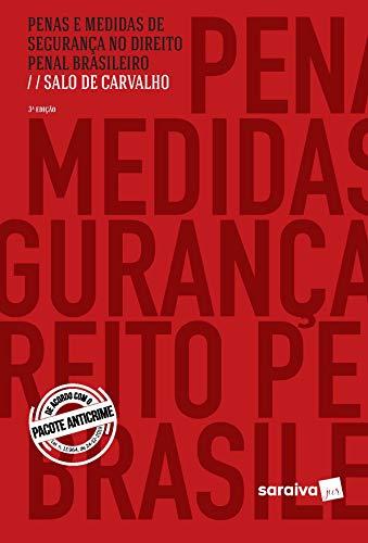 Penas e Medidas de Segurança no Direito Penal Brasileiro