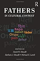 Fathers in Cultural Context