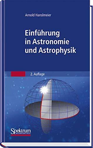 Einführung in Astronomie und Astrophysik (Sav Physik/Astronomie)