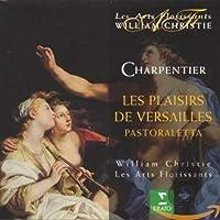 Charpentier: Les Plaisirs de Versailles / Christie, Les Arts Florissants