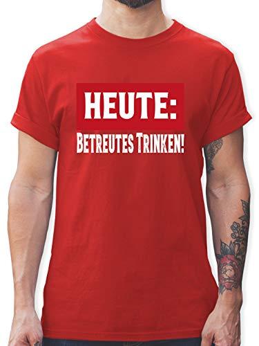 Sprüche - Heute: Betreutes Trinken! - L - Rot - Spruch - L190 - Tshirt Herren und Männer T-Shirts
