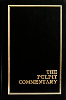Unknown Binding The Pulpit Commentary; Volume 22 (Peter I-III, John, Jude, Revelation, XXII) Book
