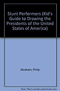 How To Draw The Life And Times Of George Washington (Kid's Guide to Drawing the Presidents of the United States of America)