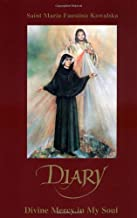 Divine Mercy In My Soul-Diary of Sister M. Faustina Kowalska