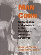 Image of Man Corn: Cannibalism and. Brand catalog list of University of Utah Press.