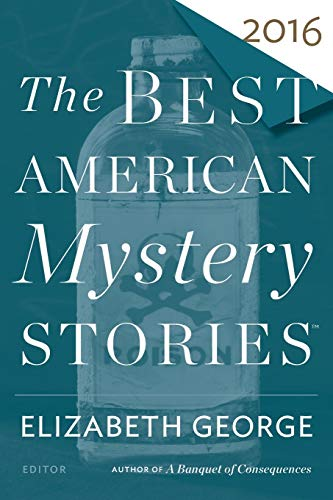 Compare Textbook Prices for The Best American Mystery Stories 2016 The Best American Series ® 2016 ed. Edition ISBN 9780544527188 by George, Elizabeth,Penzler, Otto