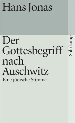 Der Gottesbegriff nach Auschwitz: Eine jüdische Stimme (suhrkamp taschenbuch)