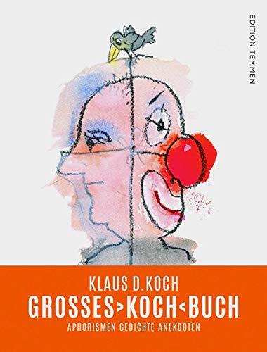 Grosses Koch BUCH: Aphorismen Gedichte Anekdoten