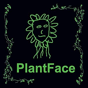 Plantface