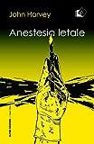 Anestesia letale (I gialli Oltre)