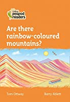 Level 4 - Are there rainbow-coloured mountains? (Collins Peapod Readers)