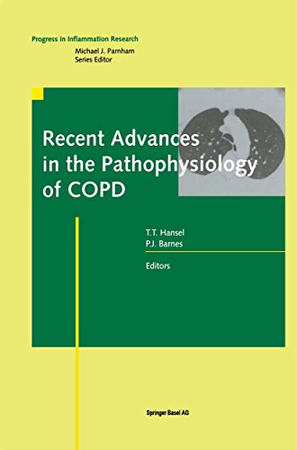 Recent Advances in the Pathophysiology of COPD (Progress in Inflammation Research)